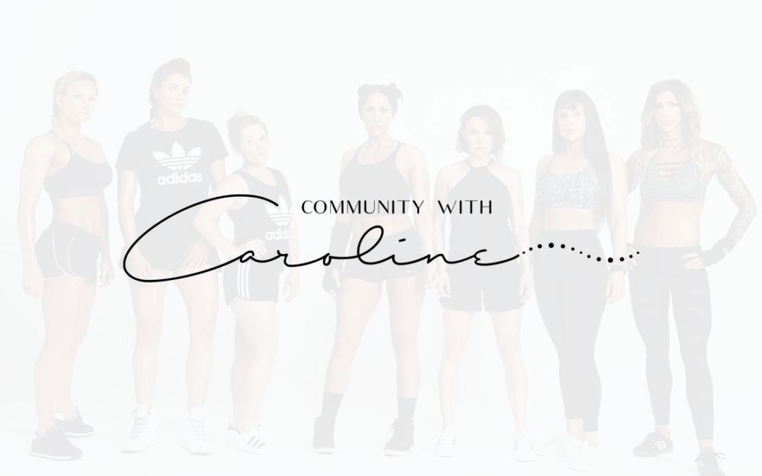 Community with Caroline