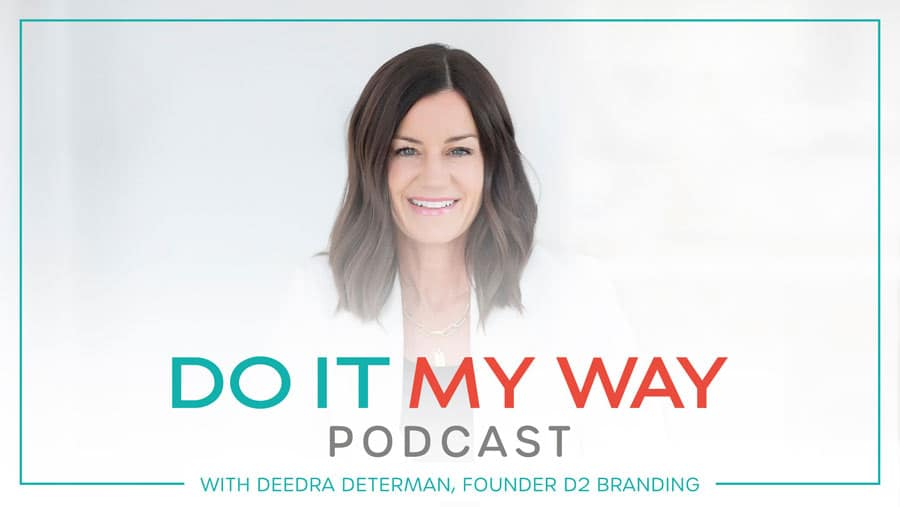 Deedra Determan of D2 Branding